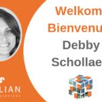 Welcome Debby Schollaert